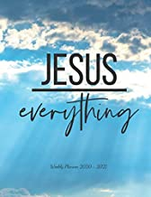 Jesus everything: Weekly Planner 2020 - 2021 | January through December | Bible Verses | Calendar Scheduler and Organizer | Soft Clouds Edition |Weekly Planner 2020 Bible Quotes |