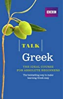 Talk Greek (Book/CD Pack): The ideal Greek course for absolute beginners by Karen Rich(2015-01-01)