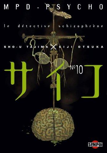 MPD Psycho T10 : Le détective schizophrène