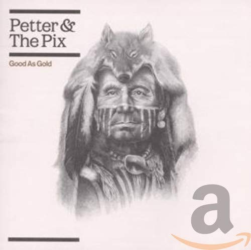 Good As Gold [Audio CD] Petter & the Pix
