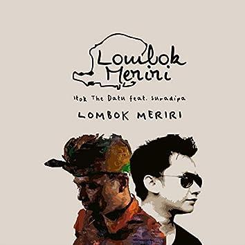 Lombok Meriri (feat. Suradipa)