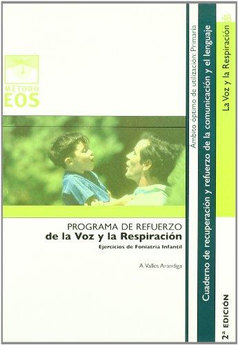 Progr. Ref. voz y Respiracion. EJER. Fon: Ejercicios de Foniatría Infantil: 48 (Método EOS)