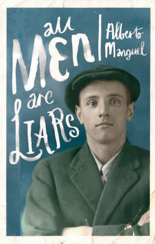All Men are Liars by [Alberto Manguel]