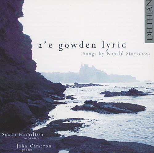 A'e Gowden Lyric: Songs by Stevenson