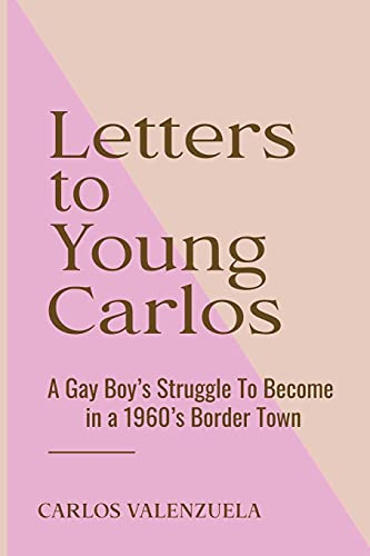 Compare Textbook Prices for Letters to Young Carlos  ISBN 9781801281744 by Valenzuela, Carlos