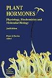 Plant Hormones: Physiology, Biochemistry and Molecular Biology