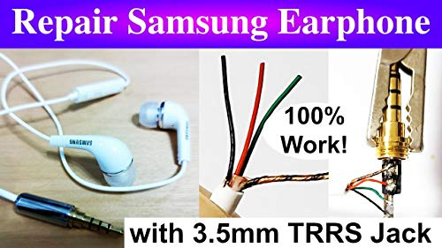 How to Repair Samsung Android Earphone with 3.5mm TRRS Jack (English Edition)