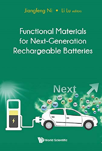Functional Materials For Next-generation Rechargeable Batteries (English Edition)