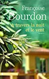 A travers la nuit et le vent (Terres de France) - Format Kindle - 9782258142848 - 14,99 €