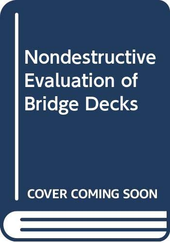 Nondestructive Evaluation of Bridge Decks PDF Books