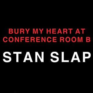 Bury My Heart at Conference Room B audiobook cover art