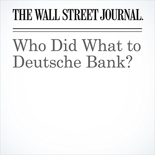 Who Did What to Deutsche Bank? copertina
