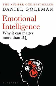 Emotional Intelligence: Why It Can Matter More Than IQ by [Daniel Goleman]