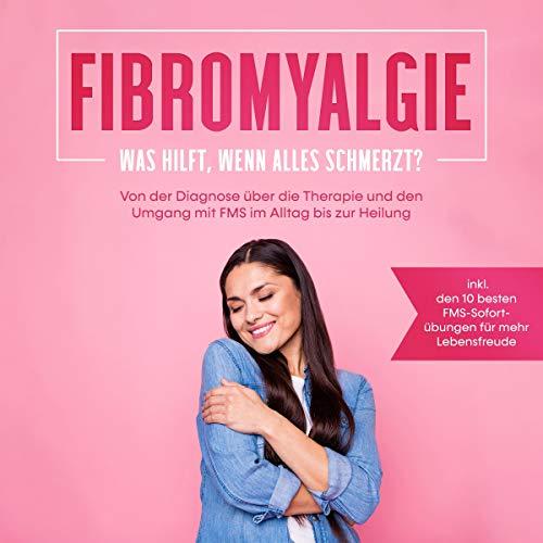 Fibromyalgie - Was hilft, wenn alles schmerzt? Titelbild