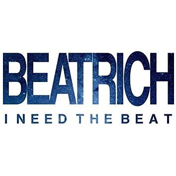 I Need the Beat