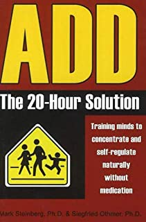 [[ADD: The 20-Hour Solution]] [By: Steinberg MD, Mark] [December, 2004]