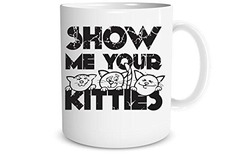 CrazWear - Taza de café con texto'Show Me Your Kitties', 325 ml, taza de humor sarcástico, divertida taza, regalo perfecto para los amantes de los gatos, tazas CrazWear