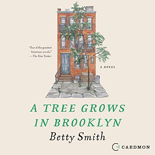 A Tree Grows in Brooklyn Audiobook By Betty Smith cover art