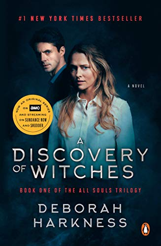 Compare Textbook Prices for A Discovery of Witches Movie Tie-In: A Novel All Souls Series Media tie-in Edition ISBN 9780525506300 by Harkness, Deborah