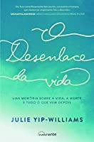 O Desenlace da Vida (Portuguese Edition)