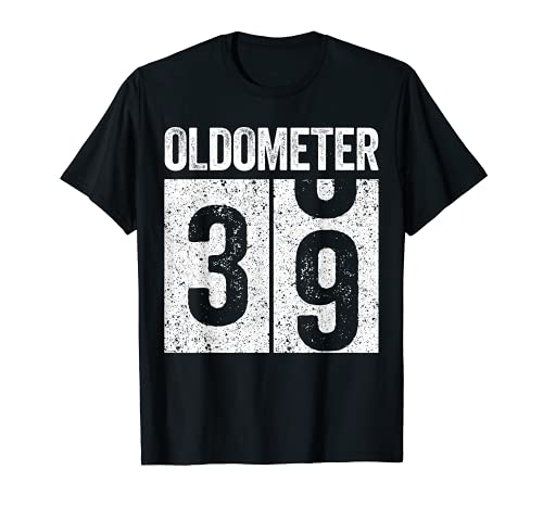 Oldometer 39 - Camiseta para regalo de 39 cumpleaños Camiseta