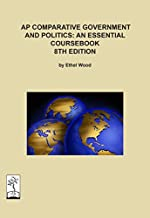 AP Comparative Government and Politics: an Essential Coursebook, 8th ed