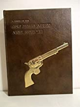 A Study of the Colt Single Action Army Revolver