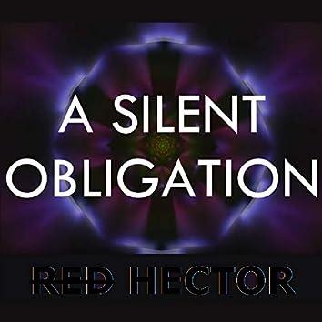 A Silent Obligation