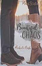 Beautiful Chaos (Mount Sterling Collection) (Volume 1)