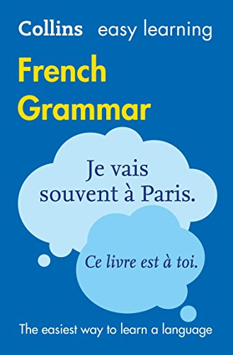 Easy Learning French Grammar: Trusted support for learning (Collins Easy Learning) (English Edition)