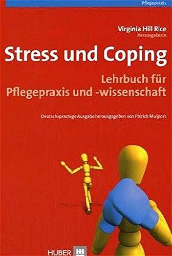 Stress und Coping: Lehrbuch für Pflegepraxis und -wissenschaft