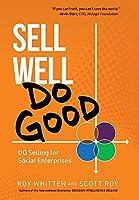 Sell Well, Do Good: DQ Selling for Social Enterprises