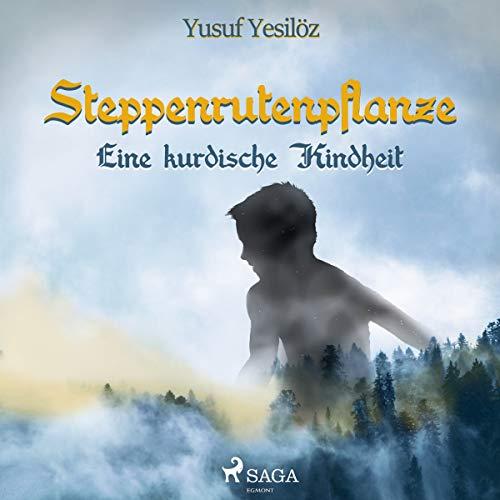 Steppenrutenpflanze audiobook cover art