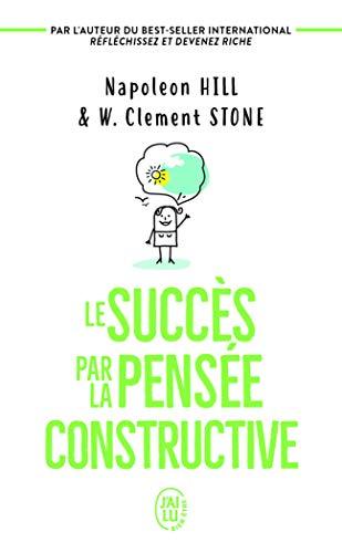 Le succès par la pensée constructive