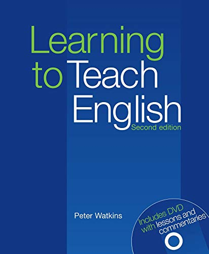Learning to Teach English: Second Edition. Paperback with DVD (DELTA Teacher Education and Preparation)