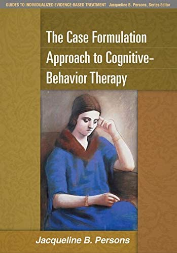 The Case Formulation Approach to Cognitive Behavior Therapy Guides to Individualized Evidence product image