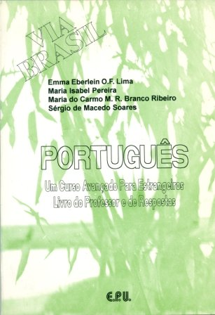 Portugues Via Brasil Manual Professor Caderno De Respostas (Portuguese Brazilian Edition)