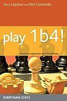 Play 1b4! (Everyman Chess)