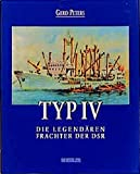 Typ IV: Die legendären Frachter der DSR