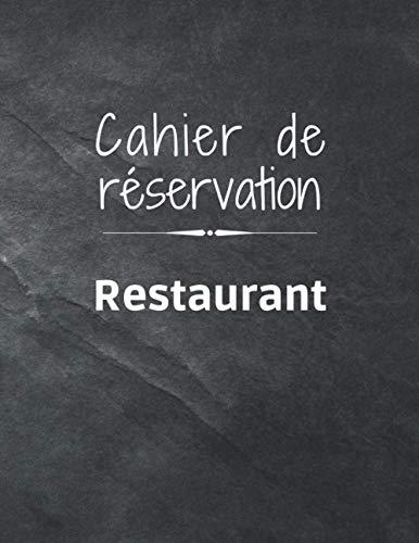 Carnet de Réservation Restaurant: 365 pages   1 jour = 1 page   Format 21,59 x 27,94 cm