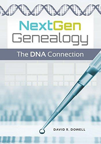 NextGen Genealogy: The DNA Connection (English Edition)