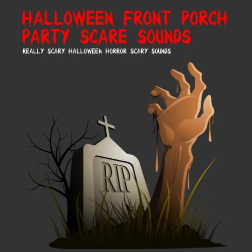 Halloween Front Porch Party Scare Sounds