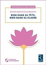 Bien dans sa tête, bien dans sa classe (+ DVD) de Danièle Adad