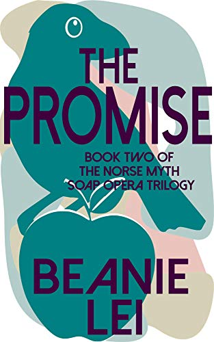 The Promise: Book Two of The Norse Myth Soap Opera Trilogy (English Edition)