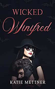 Wicked Winifred: A Small Town Halloween Romance (The Snowberry Series Book 6) by [Katie Mettner]