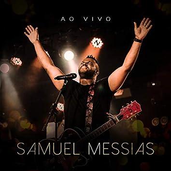 Samuel Messias (Ao Vivo)