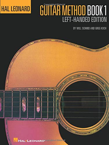 Hal Leonard Guitar Method, Book 1 - Left-Handed Edition (Hal Leonard Guitar Method Books)