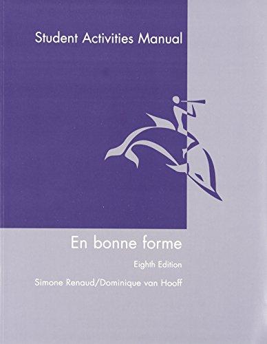 En Bonne Forme, Student Activities Manual