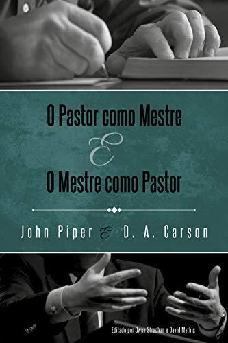 O pastor como mestre e o mestre como pastor.
