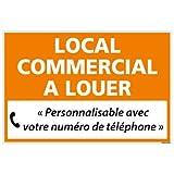 Panneau Immobilier Personnalisable Local Commercial à Louer avec Oeillets aux 4 Coins - Orange - Plastique Rigide AKILUX 3,5mm - Dimensions 600x400 mm - Protection Anti-UV